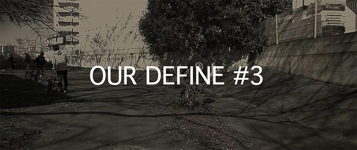 OUR DEFINE#3 – 仲間達とみんなでサイクリング(動画有り)